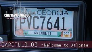 Cristiano Araújo IN THE USA 2014 - EP 02: Welcome to Atlanta