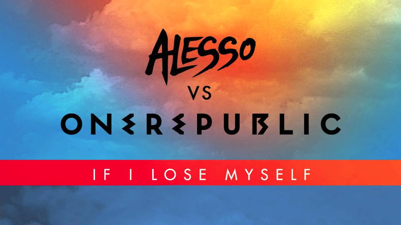 Alesso Vs OneRepublic - If I Lose Myself (Alesso Remix ...