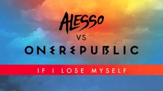 Repeat youtube video Alesso Vs OneRepublic - If I Lose Myself (Alesso Remix)