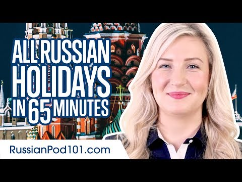 Learn ALL Russian Holidays in 65 Minutes