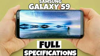SAMSUNG GALAXY S9 FULL SPECIFICATIONS 2018
