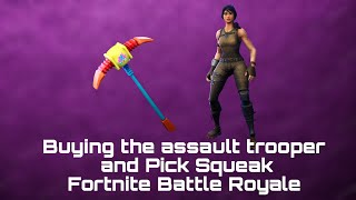 Buying the Pick squeak and Assault Trooper !!! FORTNITE BATTLE ROYALE