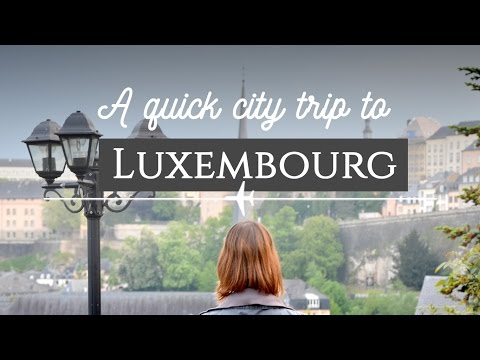 A Quick Visit to Luxembourg City | Travel on the Brain