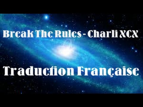 break the rules charlie xcx vostfr youtube. Black Bedroom Furniture Sets. Home Design Ideas