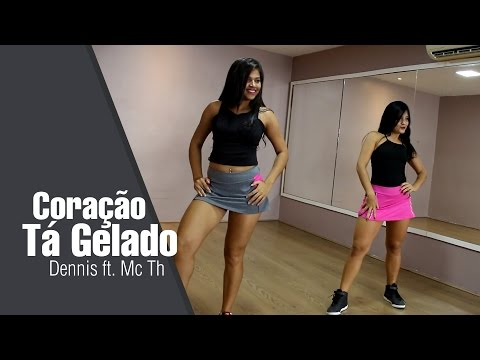 Dennis ft. Mc TH - Coração Tá Gelado | Coreografia Clarissa Gomes