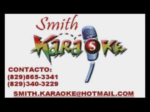 ANTHONY RÍOS MORIR DE AMOR SMITH KARAOKE