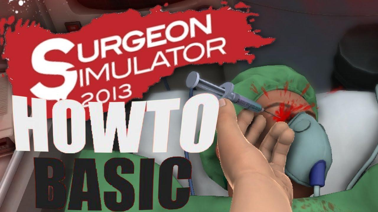 Howtobasic In Surgeon Simulator 20161203