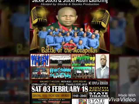 Jackie Stocks & Stocks Album Launching Ft Ndumiso, Battle of the Accapellas