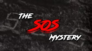 The SOS Sign Incident - An Unsolved Mystery