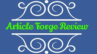 Article Forge Review - Smart Instant Article Writing Generator