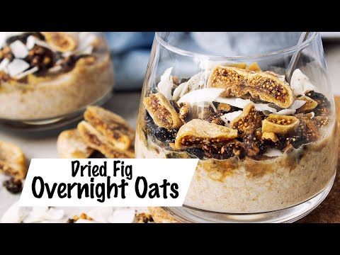 Easy and Healthy breakfast DRIED FIG OVERNIGHT OATS Recipe