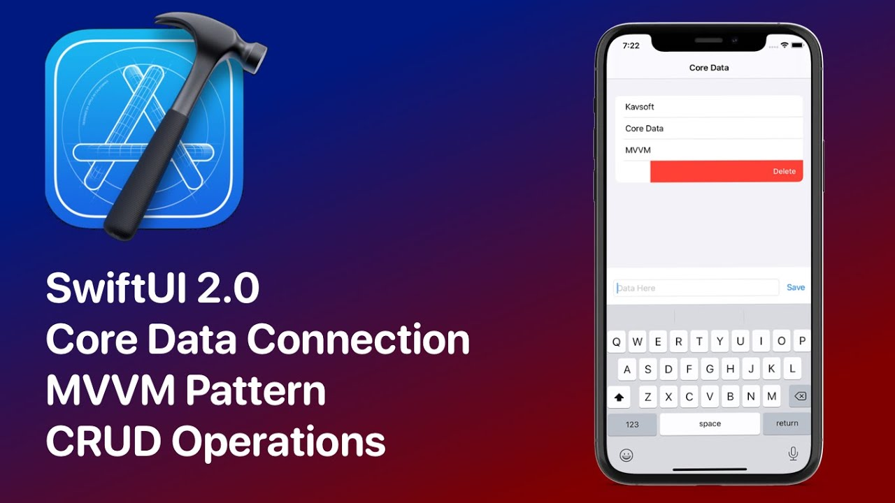 SwiftUI 2.0 Core Data Connection - CRUD Operations - MVVM Pattern - SwiftUI 2.0 Tutorials