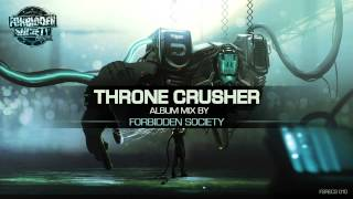 Thronecrusher Album Mix by Forbidden Society