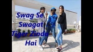Swag Se Swagat Song Dance Choreography | Tiger Zinda Hai | Salman Khan | Katrina Kaif |Sunny Singh