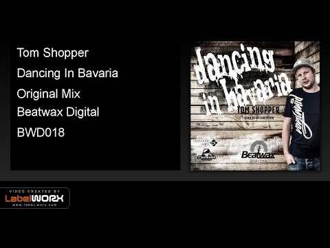 Tom Shopper - Dancing In Bavaria (Original Mix)