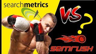 SEMRush VS SearchMetrics  - Comparison: Which SEO Tool is Better?