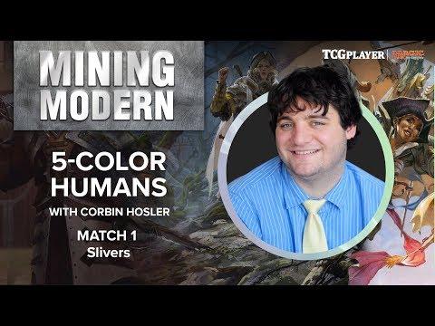 [MTG] Mining Modern - Five-Color Humans | Match 1 VS Slivers