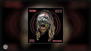 Future - Break The Rules