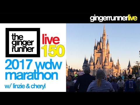 GRL #150 | The 2017 Walt Disney World Marathon w/ Linzie Starr & Cheryl Platz