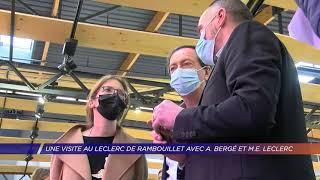 Yvelines | Une visite au Leclerc de Rambouillet avec Aurore Bergé et Michel-Édouard Leclerc