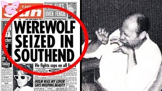 The Bizarre True Story of the Southend Werewolf