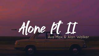 Alone Pt. II - Alan Walker & Ava Max (Lyrics) | Nir Lyrics