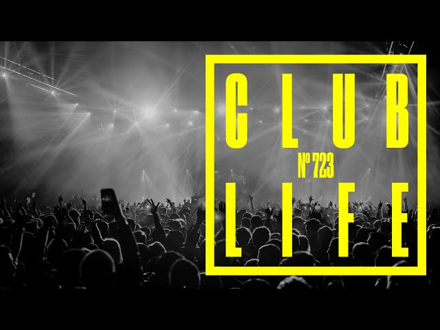 CLUBLIFE by Tiësto Episode 723