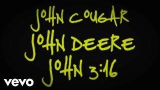 vuclip Keith Urban - John Cougar, John Deere, John 3:16 (Lyric Video)