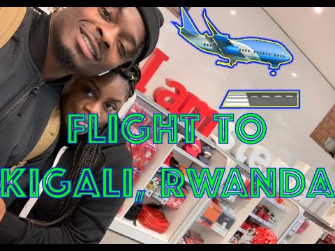 GoodwinSZN Travel: Our Flight To Kigali, Rwanda
