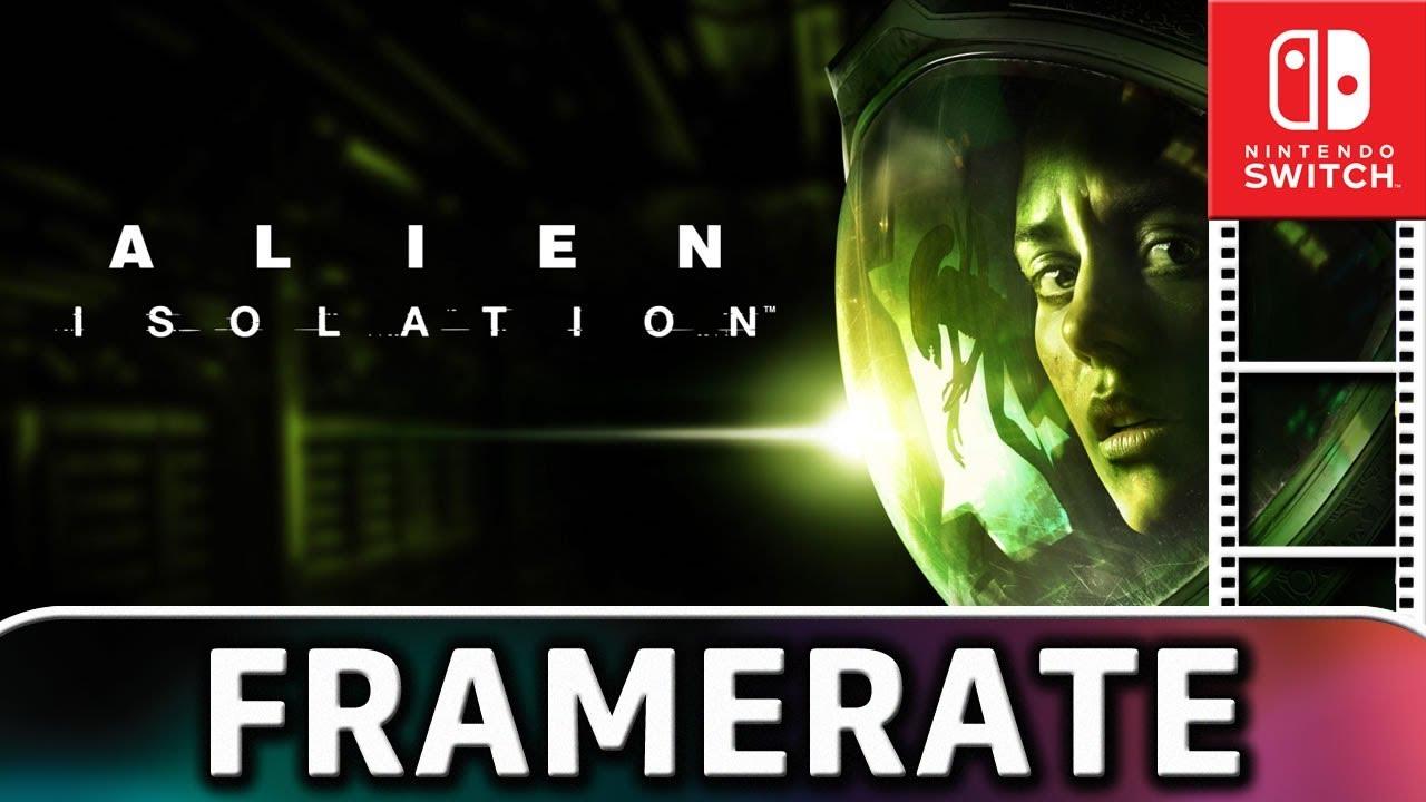 Alien: Isolation   DOCKED Frame Rate TEST on Nintendo Switch