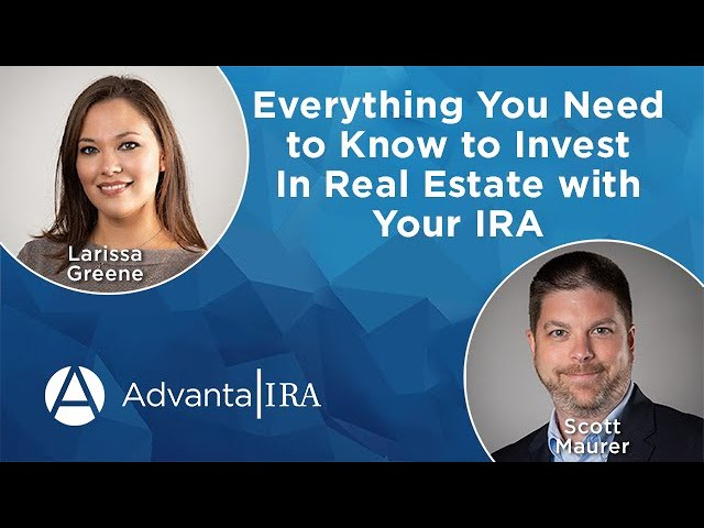 Everything You Need to Know to Invest in Real Estate with Your IRA