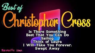 Christopher Cross Songs (with Lyrics)