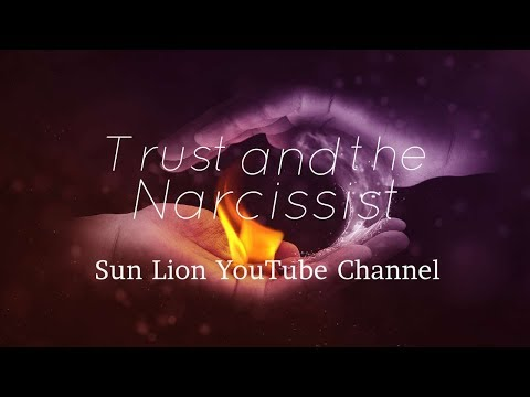 Trust and the Narcissist