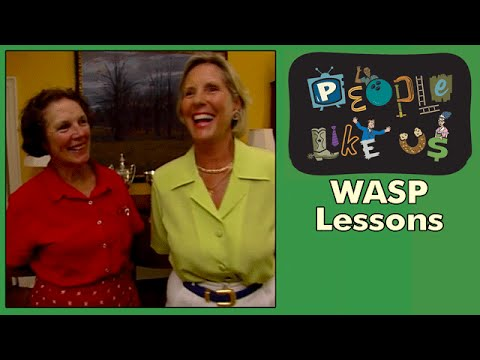 WASP Lessons - People Like Us episode #10