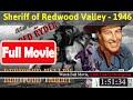 [*FuII*] Sheriff of Redwood Valley (1946) [_Movie_]