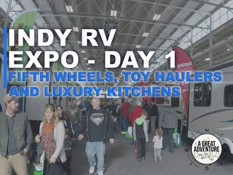 Indy Rv Expo Day I: Fifth-wheels, Toy Haulers, And