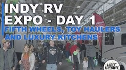 Indy RV Expo - Day I:  Fifth-Wheels, Toy Haulers, and Luxury Kitchens