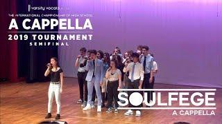 Soulfege A Cappella: ICHSA Mid-Atlantic Semifinal, March 23, 2019