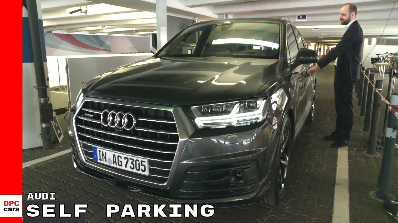 Audi Autonomous Self Parking Demonstration YouTube - Audi self parking