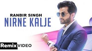 Nirne Kalje Remix Ranbir Singh Gag Studioz Bhamra Beatz Latest Punjabi Songs 2019