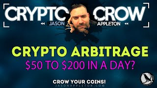 Turn $50 into $200 in a day with Crypto Arbitrage?