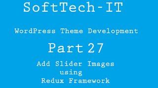 WordPress Theme Development Part 27 ( Slider image using Redux )