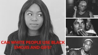Can White People Use Black Emojis & Gifs?