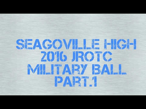 Seagoville High School JROTC military ball part 1