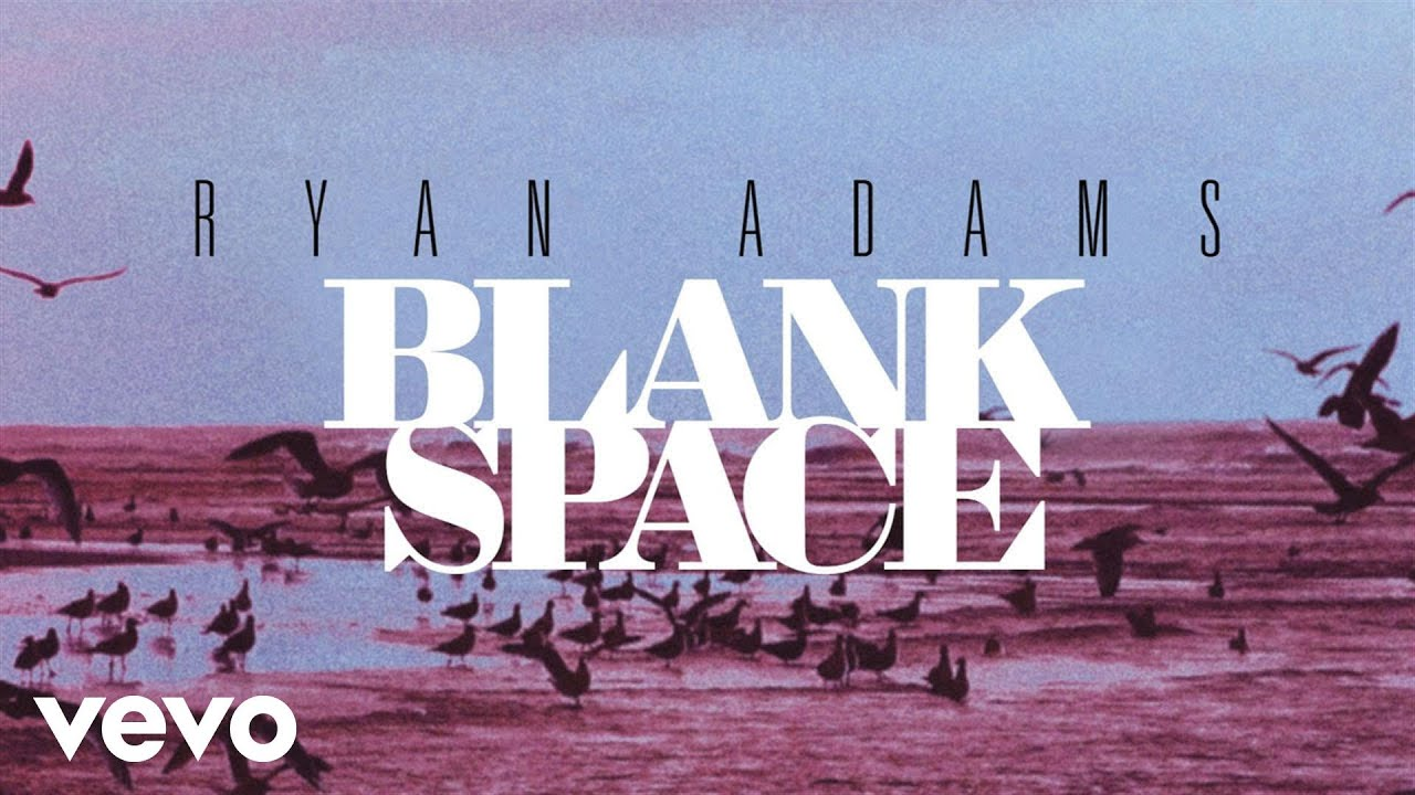 ryan-adams-blank-space-from-1989-audio-ryanadamsvevo
