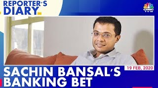 Sachin Bansal Plans To Make Financial Services More Accessible | Reporter's Diary