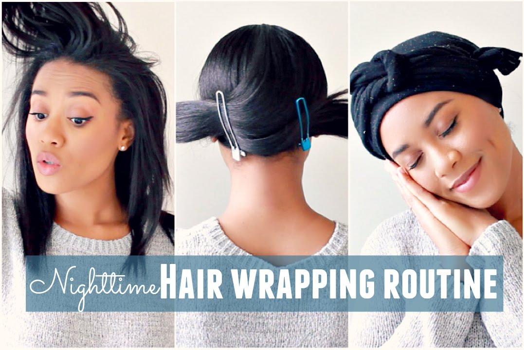Nighttime Hair Wrapping Routine Youtube