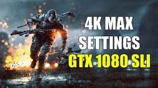 Battlefield 4 | GTX 1080 SLI 4K | MAX SETTINGS STOCK CLOCKS