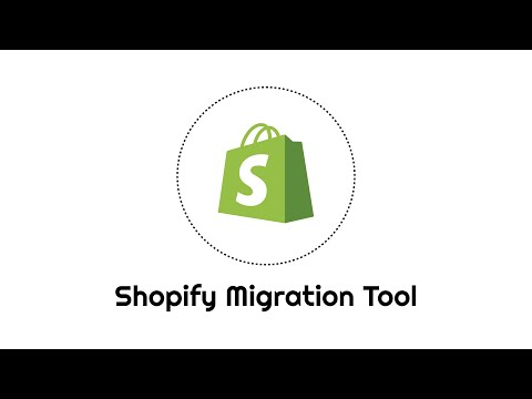 Shopify Migration Tool