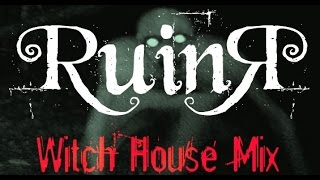 DJ RuinЯ - The Witch Housening